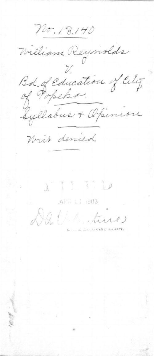 William Reynolds, plaintiff v. The Board of Education of the City of Topeka, defendant. Original proceedings in mandamus and return to alternative writ of mandamus - Page