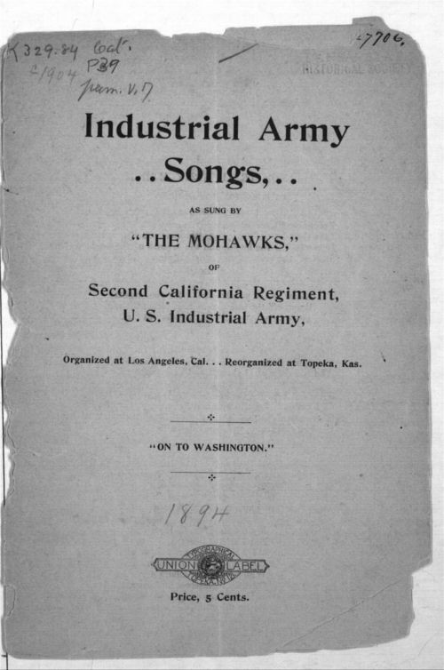 "Industrial army songs, as sung by ""the Mowhawks,"" of Second California Regiment, U.S. Industrial Army - Page"