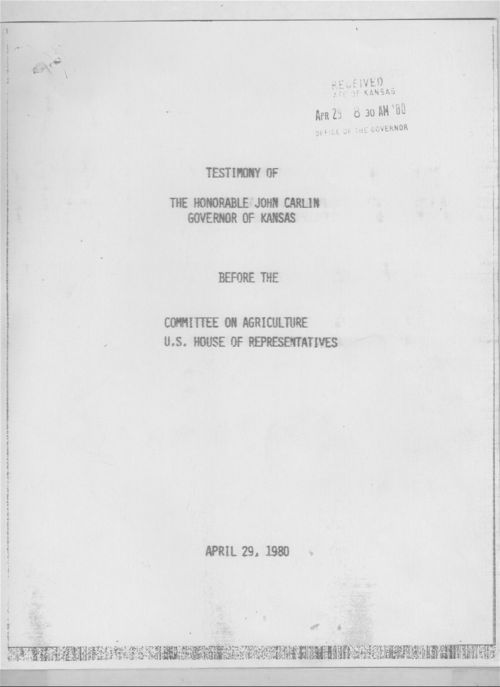 Testimony of the Honorable John Carlin, Governor of Kansas before the Committee on Agriculture, U.S. House of Representatives - Page