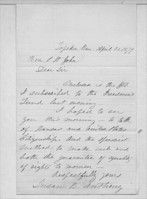 Letter to Governor John P. St. John by Susan B. Anthony, April 21, 1879.  CLICK TO ENLARGE