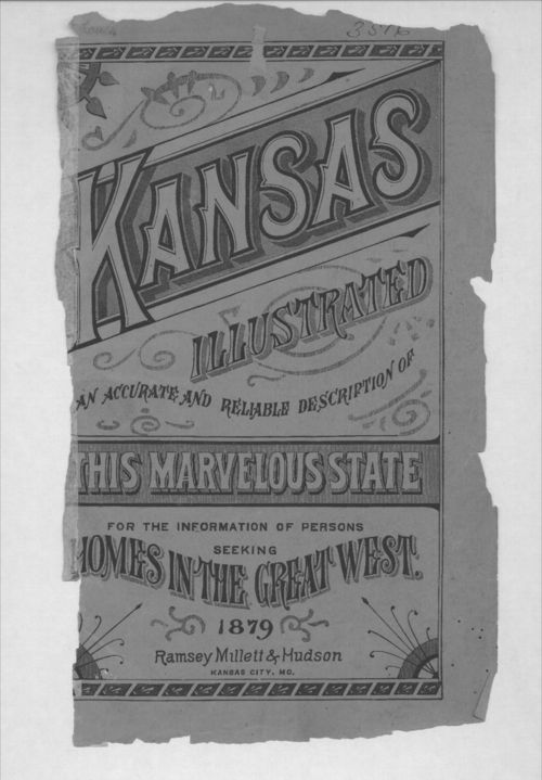 Image of cover of and link to Kansas Illustrated, an Accurate and Reliable Description of This Marvelous State... 1879, which included inducements for emigrants, and county descriptions