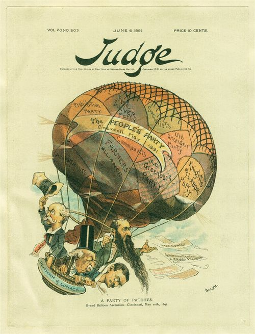 Image of a satirical political cartoon from the magazine Judge (June 1891) presents the Republican perception of the People's (Populist) Party. The unidentified artist depicts the People's Party as a hot air balloon made up of a patchwork of pieces, with each piece labeled with the name of the political organization or party that has been subsumed under the banner of the Populists.