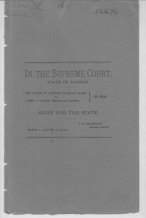 Brief for the State.  The State of Kansas versus James J. Clark - Page