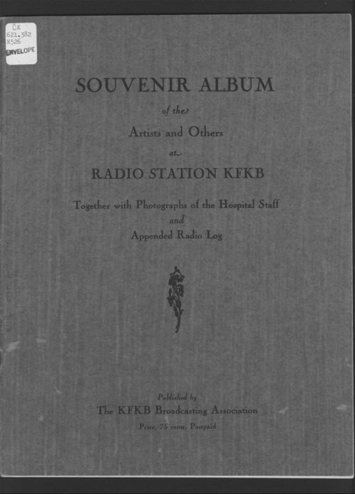 Souvenir album of the artists and others at radio station KFKB together with photographs of the hospital staff and appended radio log - Page