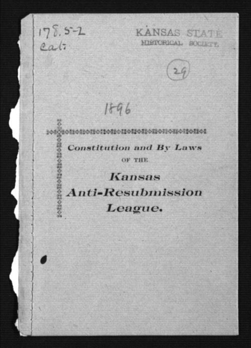 Constitution and by laws of the Kansas Anti-Resubmission League - Page