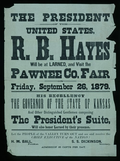The President of the United States, R. B. Hayes, will be at Larned and visit the Pawnee County fair - Page