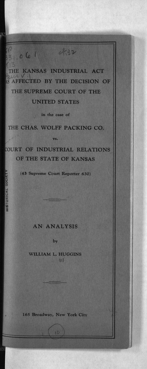 The Kansas Industrial Act as affected by the decision of the Supreme Court of the United States - Page