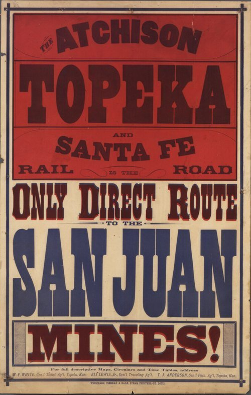 The Atchison, Topeka and Santa Fe rail road is the only direct route to the San Juan mines! - Page