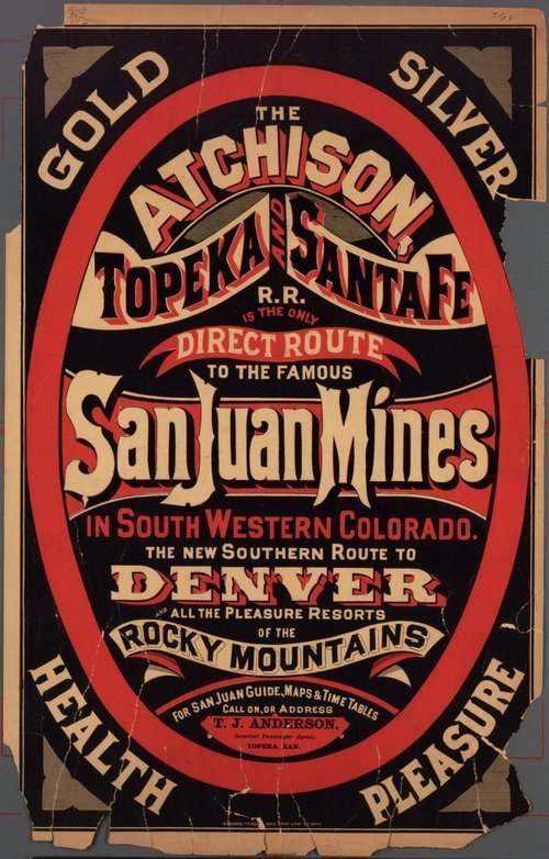 The Atchison, Topeka and Santa Fe R.R. is the only direct route to the famous San Juan mines in South Western Colorado . . . - Page