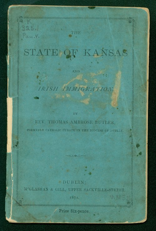 Link and image of cover of The State of Kansas and Irish Immigration by Irish Catholic priest Thomas Ambrose Butler describing his experience in Kansas