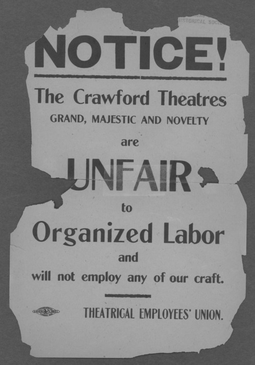 Notice! The Crawford Theatres grand, majestic and novelty are unfair to organized labor and will not employ any of our craft - Page