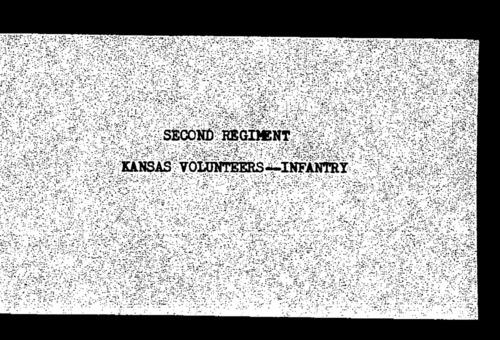 Second Regiment, Infantry, descriptive roll, Kansas Civil War volunteer regiments, volume 4 (AR114) - Page