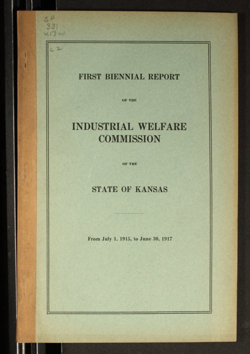 First biennial report of the Industrial Welfare Commission of the State of Kansas - Page