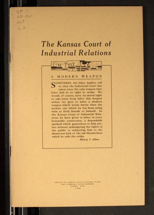 Kansas Court of Industrial Relations : A modern weapon - Page