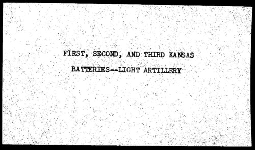 Descriptive roll, First, Second, and Third Kansas Batteries, Light Artillery, Kansas Civil War Volunteers, volume 3 - Page