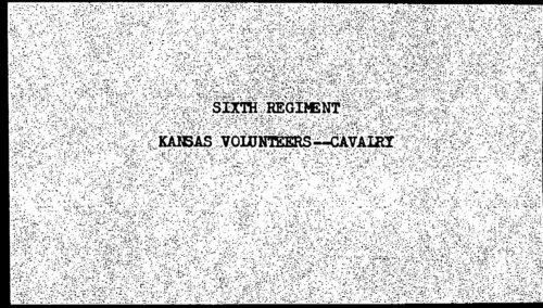 Descriptive roll, Sixth Regiment, Cavalry, Kansas Civil War volunteers, volume 5 - Page