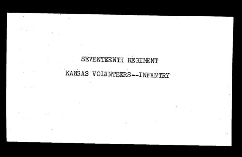 Roster, Seventeenth Regiment, Infantry, Kansas Civil War Volunteers, volume 2 - Page