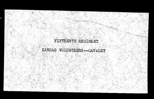 Muster out roll, Fifteenth Regiment, Cavalry, Kansas Civil War Volunteers regiment, volume 2 - Page