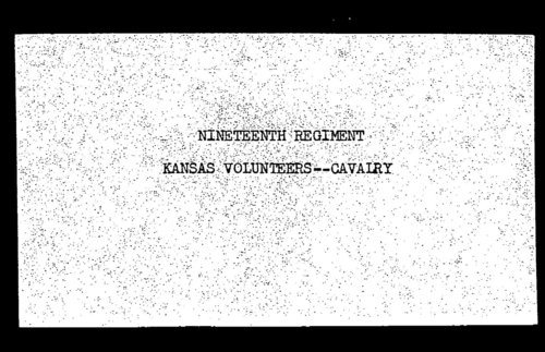 Muster out roll, Nineteenth Regiment, Cavalry, Kansas Volunteers, volume 6 - Page
