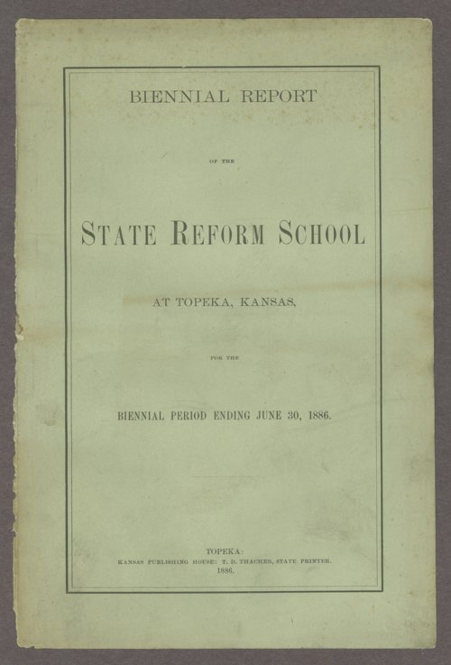 Biennial report of the State Reform School, 1886 - Page