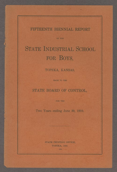 Biennial report of the Boys Industrial School, 1910 - Page