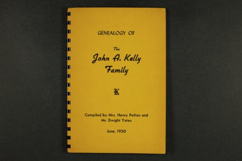 Genealogy of the John A. Kelly Family and The Kelly Story (untitled) - Page