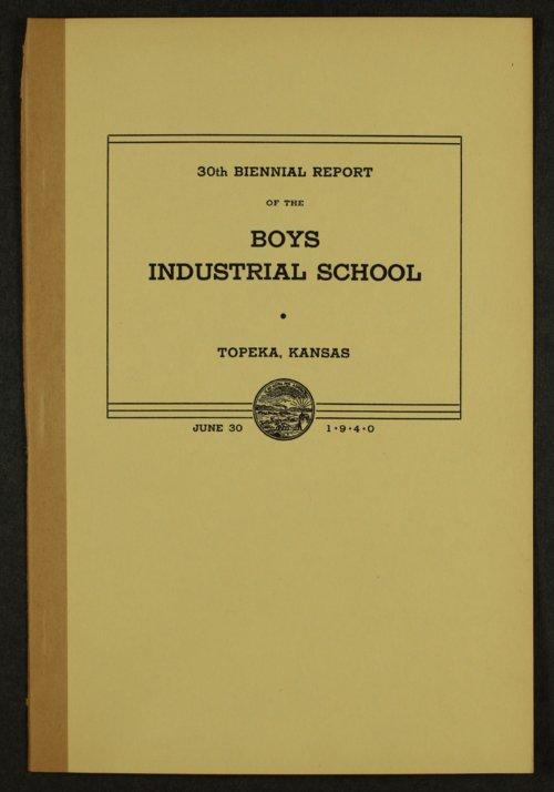 Biennial report of the Boys Industrial School, 1940 - Page