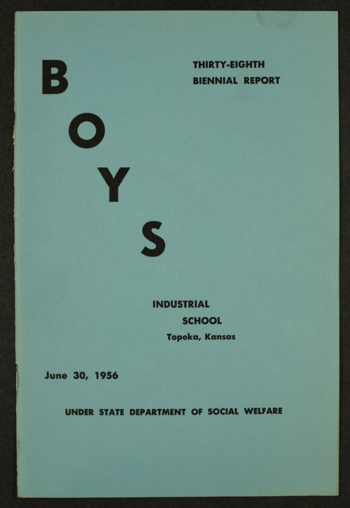 Biennial report of the Boys Industrial School, 1956 - Page