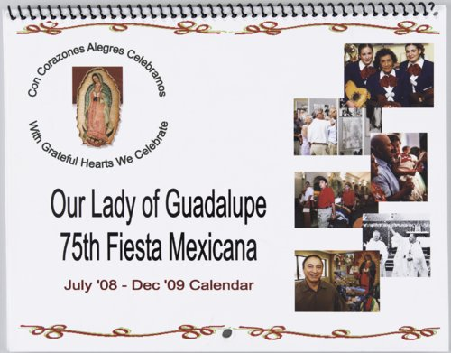 Our Lady of Guadalupe 75th Fiesta Mexicana July 2008 - December 2009 calendar - Page
