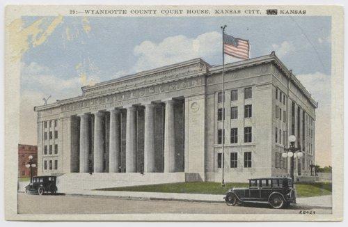 Wyandotte County courthouse in Kansas City, Kansas - Page