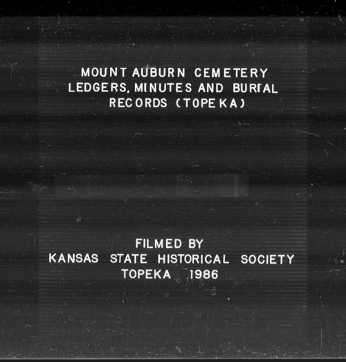 Mount Auburn Cemetery ledgers, minutes and burial records, Topeka, Kansas - Page
