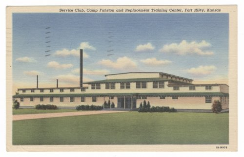 Service Club, Camp Funston and Replacement Training Center at Fort Riley, Kansas - Page