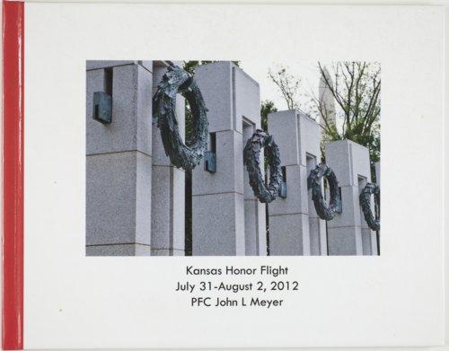 Kansas Honor Flight July 31-August 2, 2012 PFC John L Meyer, Jr. - Page