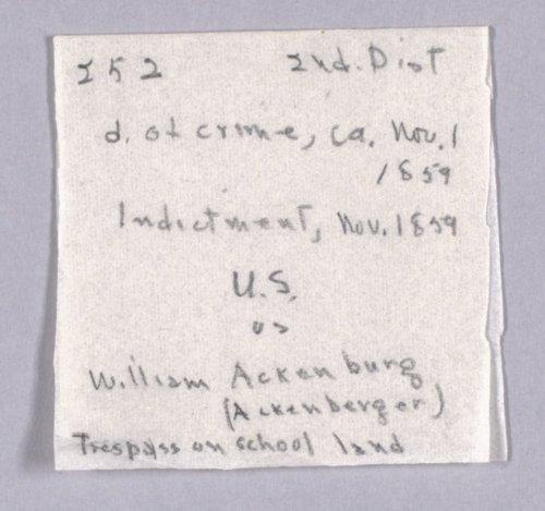 United States versus William Ackenburg (Ackenberger) for trespass on school lands - Page