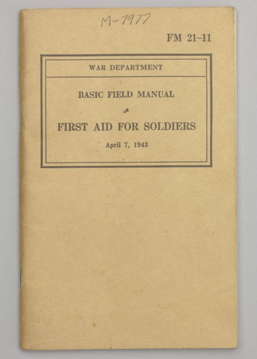 Basic Field Manual: First Aid for Soldiers - Page