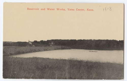 Reservoir and Water Works at Yates Center, Woodson County, Kansas - Page
