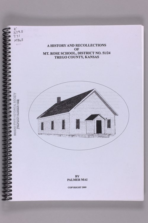 A history and recollections of Mt. Rose School District No. 51/24, Trego County, Kansas - Page