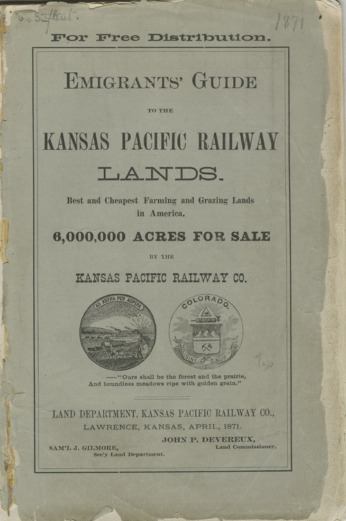 Image and link to Emigrants' Guide to the Kansas Pacific Railway Lands, 1871.