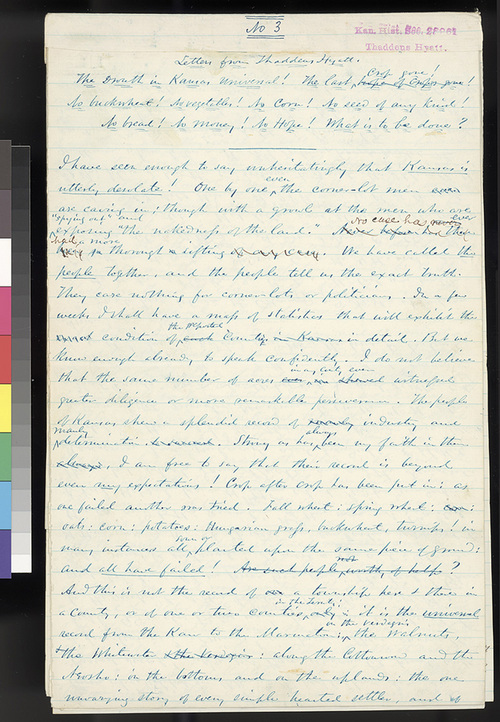 Letters from Thaddeus Hyatt. The Drouth in Kansas universal! The last crop gone! No buckwheat! No vegetables! No corn! No seed of any kind! No bread! No money! No Hope! What is to be done? (No. 3) - Page