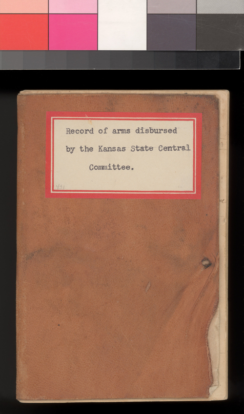 Record of arms disbursed by the Kansas State Central Committee - Page