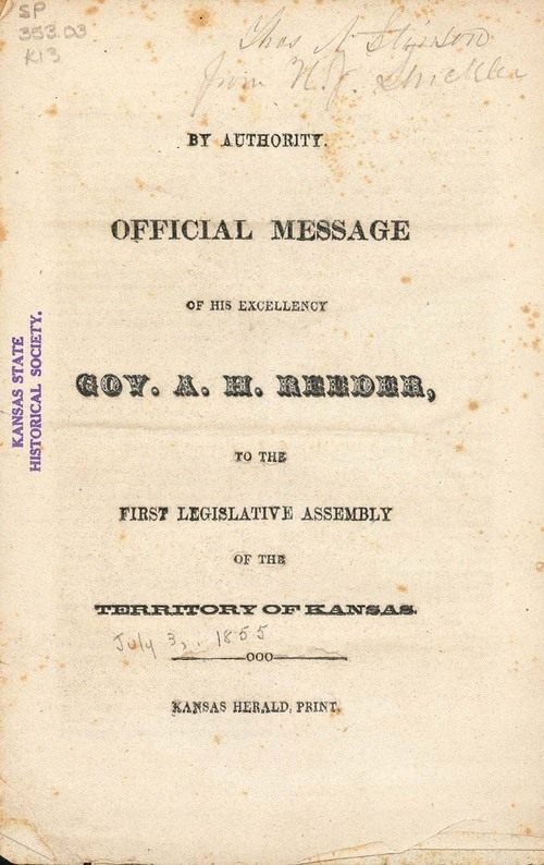 By Authority.  Official Message of His Excellency Gov. A. H. Reeder, to the First Legislative Assembly of the Territory of Kansas. - Page
