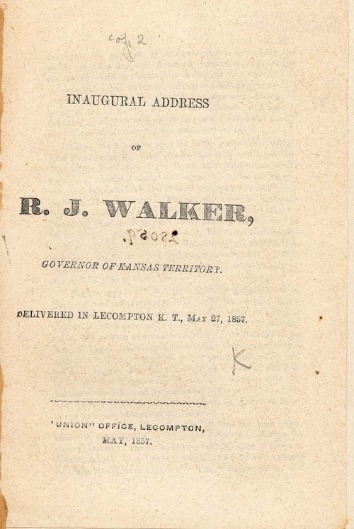 Inaugural Address of R. J. Walker, Governor of Kansas Territory.  Delivered in Lecompton, K. T., May 27, 1857 - Page