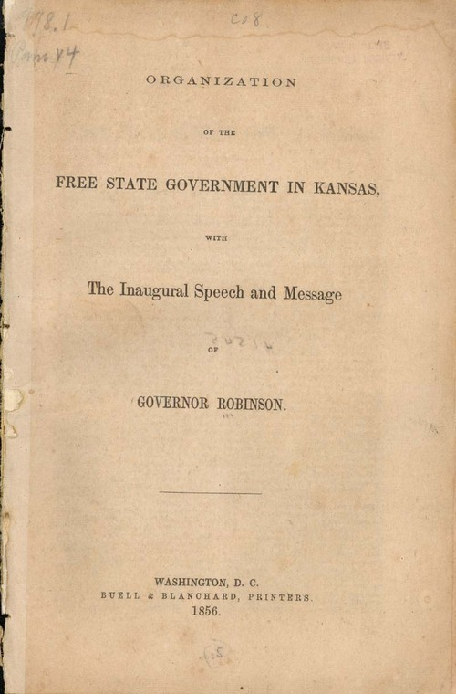 Organization of the free state government in Kansas with the inaugural speech and message of Governor Robinson - Page